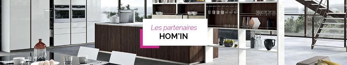 Les partenaires Hom'In pour votre cuisine sur mesure, dressing sur mesure et agencement sur mesure